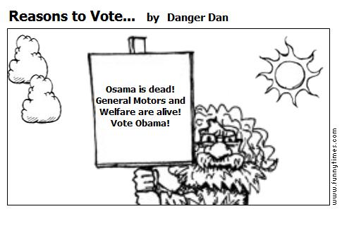 Reasons to Vote... by Danger Dan