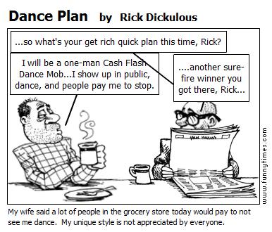 Dance Plan by Rick Dickulous