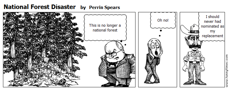 National Forest Disaster by Perrin Spears