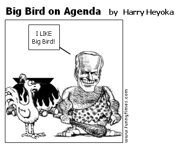 Big Bird on Agenda by Harry Heyoka