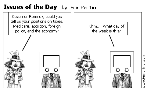 Issues of the Day by Eric Per1in