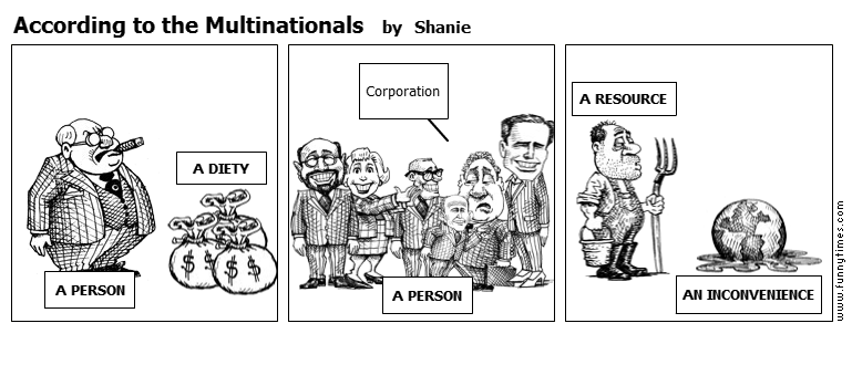 According to the Multinationals by Shanie