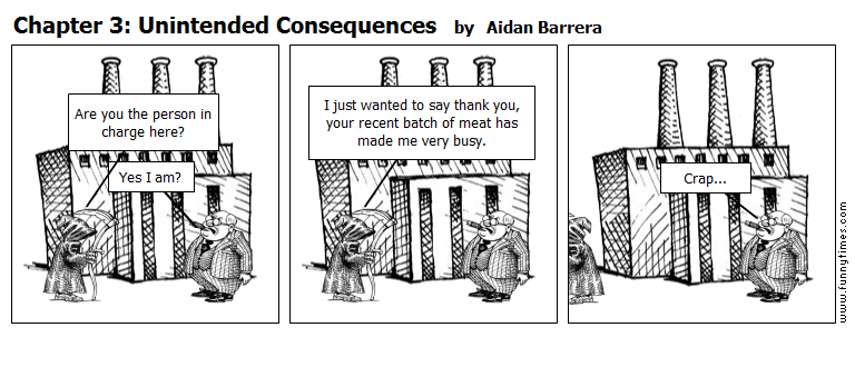 Chapter 3 Unintended Consequences by Aidan Barrera