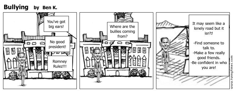 Bullying by Ben K.