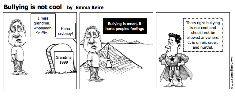 Bullying is not cool by Emma Keire