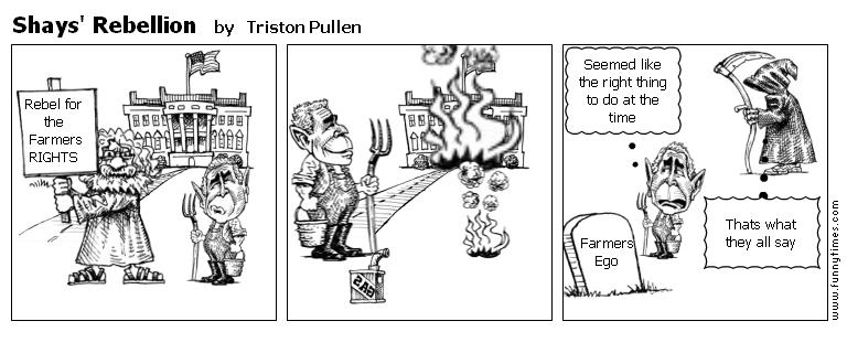 Shays' Rebellion by Triston Pullen
