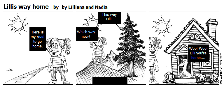 Lillis way home by by Lilliana and Nadia