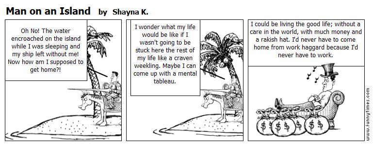 Man on an Island by Shayna K.