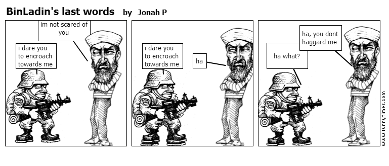 BinLadin's last words by Jonah P