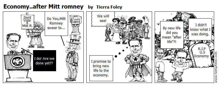 Economy..after Mitt romney by Tierra Foley