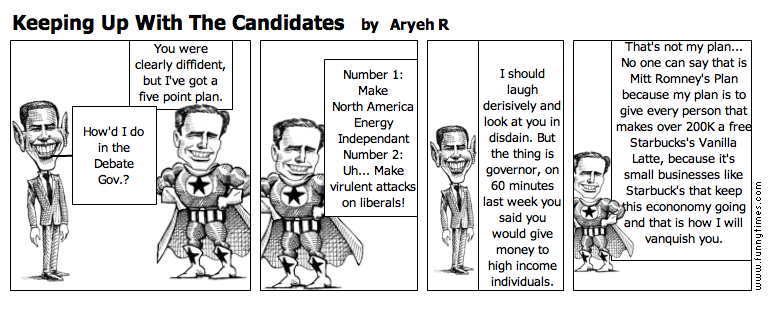 Keeping Up With The Candidates by Aryeh R