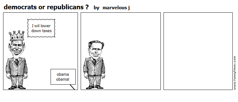 democrats or republicans  by marvelous j
