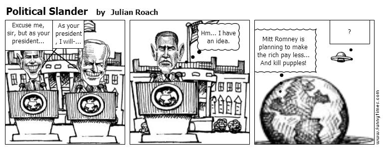 Political Slander by Julian Roach