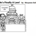 He's Finally A Law