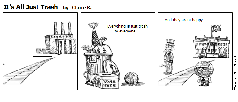 It's All Just Trash by Claire K.