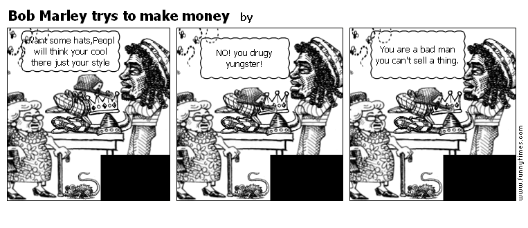 Bob Marley trys to make money by