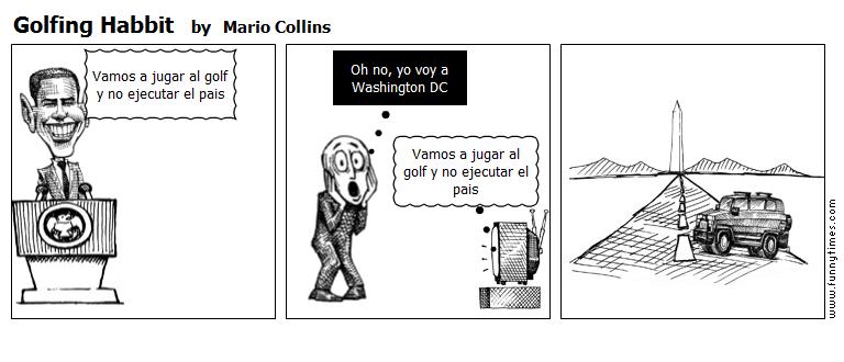 Golfing Habbit by Mario Collins