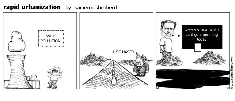 rapid urbanization by kameron shepherd
