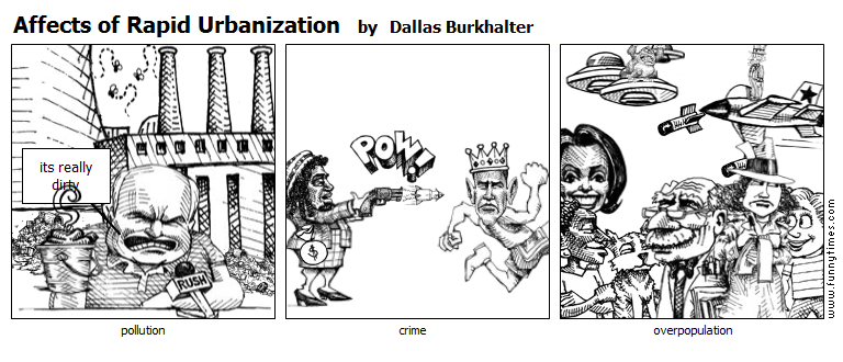 Affects of Rapid Urbanization by Dallas Burkhalter