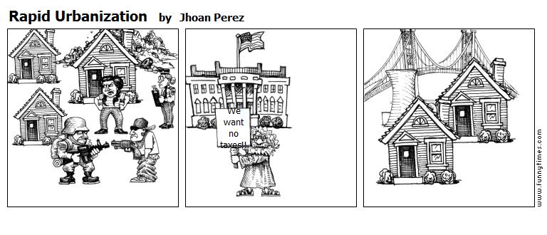 Rapid Urbanization by Jhoan Perez