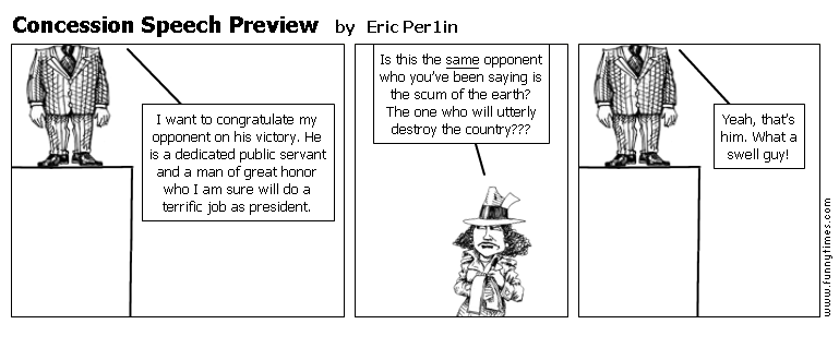 Concession Speech Preview by Eric Per1in