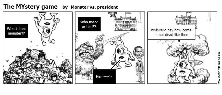 The MYstery game by Monster vs. president