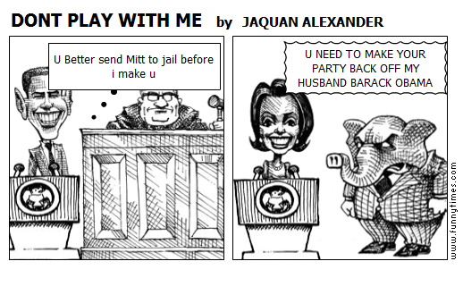 DONT PLAY WITH ME by JAQUAN ALEXANDER