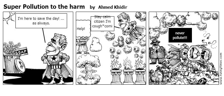 Super Pollution to the harm by Ahmed Khidir