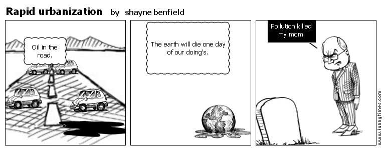 Rapid urbanization by shayne benfield
