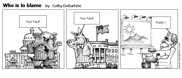 Who is to blame by Colby Dollarhite