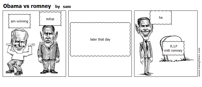 Obama vs romney by sam