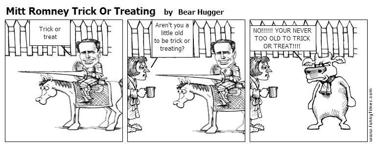 Mitt Romney Trick Or Treating by Bear Hugger