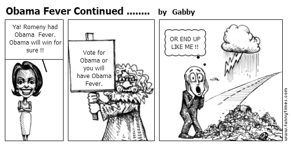 Obama Fever Continued ........ by Gabby