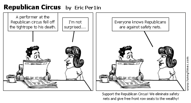 Republican Circus by Eric Per1in