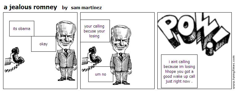a jealous romney by sam martinez