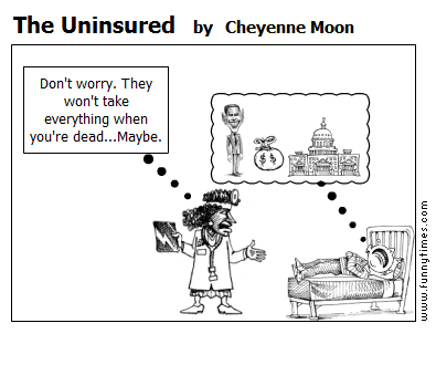 The Uninsured by Cheyenne Moon
