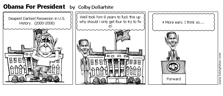 Obama For President by Colby Dollarhite