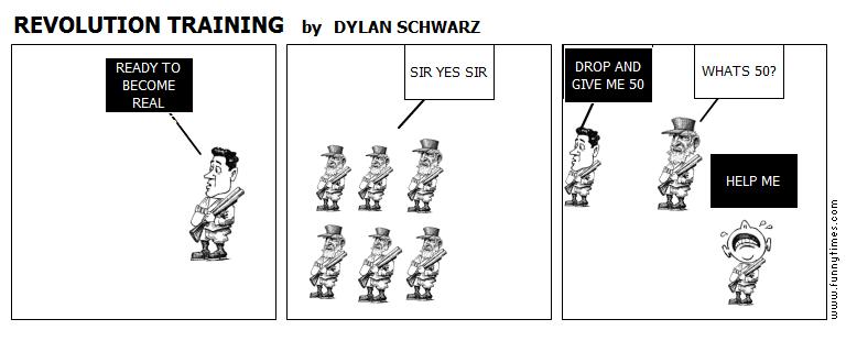 REVOLUTION TRAINING by DYLAN SCHWARZ