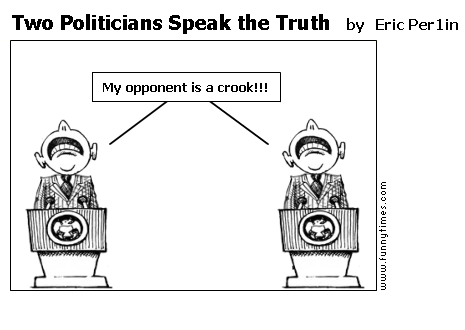 Two Politicians Speak the Truth by Eric Per1in
