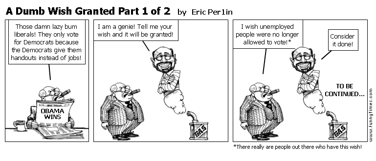 A Dumb Wish Granted Part 1 of 2 by Eric Per1in