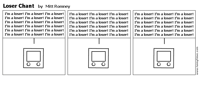 Loser Chant by Mitt Romney