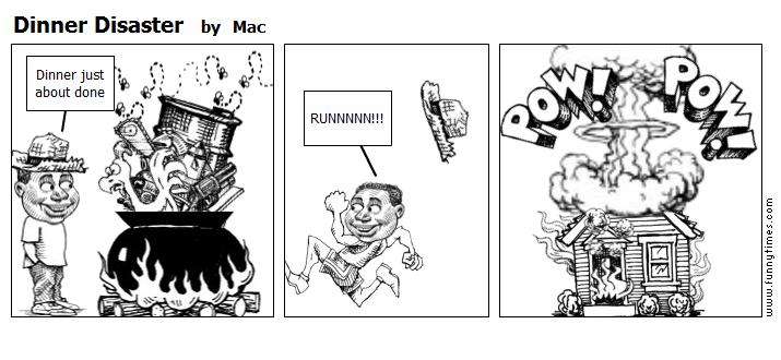 Dinner Disaster by Mac
