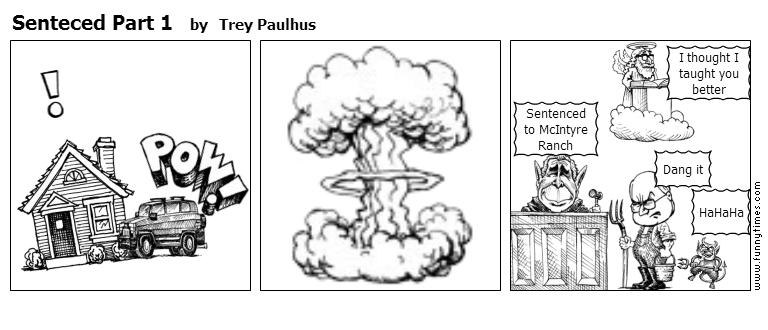 Senteced Part 1 by Trey Paulhus