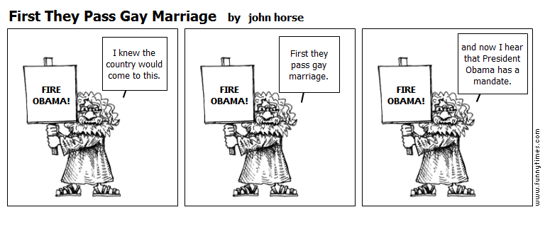 First They Pass Gay Marriage by john horse