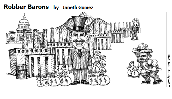 Robber Barons by Janeth Gomez