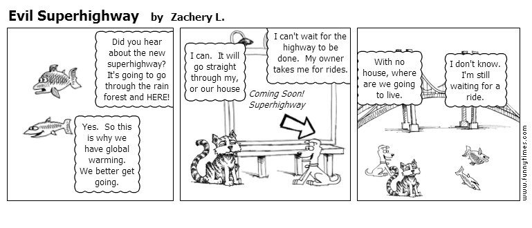 Evil Superhighway by Zachery L.