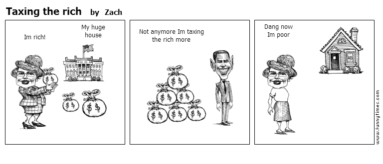 Taxing the rich by Zach