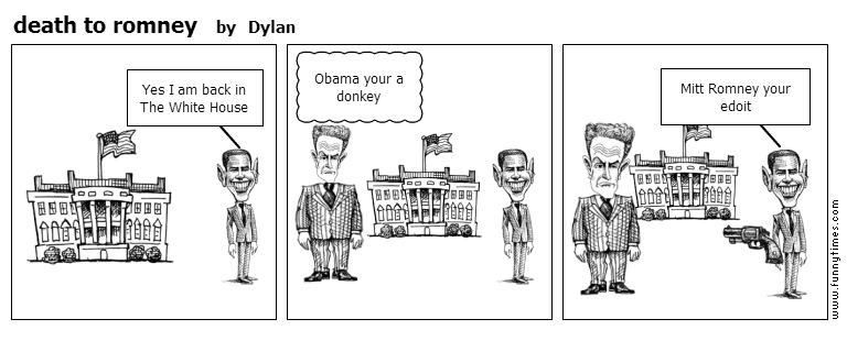 death to romney by Dylan