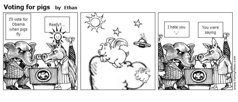 Voting for pigs by Ethan