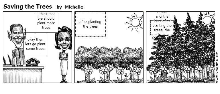 Saving the Trees by Michelle